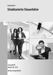 Strukturierte Steuerlehre: Strukturierte Steuerlehre, Lösungsheft