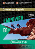 Cambridge English Empower: Intermediate B1+, Class DVD