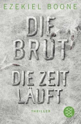 Die Brut - Die Zeit läuft