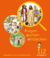 fragen - suchen - entdecken, Ausgabe Baden-Württemberg und Südtirol ab 2017: 1./2. Schuljahr, Schülerbuch
