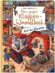 Mein großes Klappen-Wimmelbuch: Auf der Baustelle