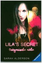 Lila's Secret - Trügerische Nähe