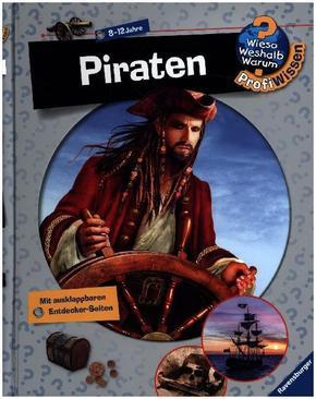 Piraten - Wieso? Weshalb? Warum? ProfiWissen Bd.22
