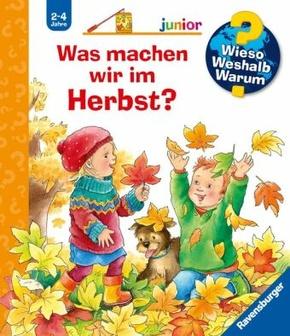 Was machen wir im Herbst? - Wieso? Weshalb? Warum?, Junior Bd.61