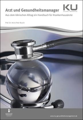 Arzt und Gesundheitsmanager