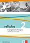 reli plus, Ausgabe Baden-Württemberg ab 2017: 7./8. Schuljahr, Lehrerband m. CD-ROM; .2