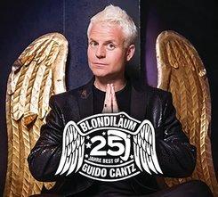 Blondiläum - 25 Jahre Best of Guido Cantz, 2 Audio-CDs
