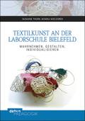 Textilkunst an der Laborschule Bielefeld