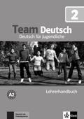Team Deutsch: Lehrerhandbuch; Bd.2