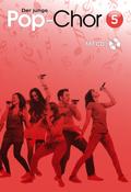 Der junge Pop-Chor, m. Audio-CD - Bd.5