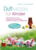 Duftmedizin für Kinder