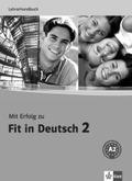 Mit Erfolg zu Fit in Deutsch: Lehrerhandbuch; Bd.2