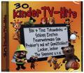 30 Kinder TV-Hits, 1 Audio-CD