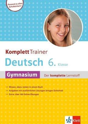 KomplettTrainer Deutsch 6. Klasse Gymnasium