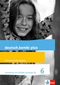 deutsch.kombi Plus, Differenzierende Ausgabe: 6. Schuljahr, Lehrerband mit CD-ROM und Audio-CD