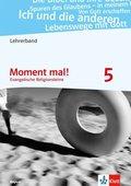 Moment mal! Ausgabe Bayern 2017: 5. Schuljahr, Lehrerband mit CD-ROM