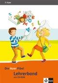 Die Auer Fibel, Ausgabe Bayern (2014): 1. Schuljahr, Lehrerband mit CD-ROM