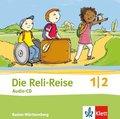 Die Reli-Reise, Ausgabe Baden-Württemberg (2017): 1./2. Schuljahr, Audio-CD