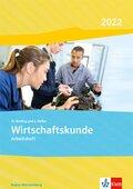 Wirtschaftskunde, Ausgabe Baden-Württemberg 2019: Arbeitsheft Gesamtausgabe