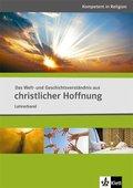 Das Welt- und Geschichtsverständnis aus christlicher Hoffnung, Lehrerband