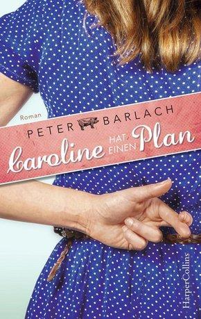 Caroline hat einen Plan
