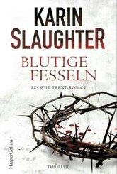 Blutige Fesseln - Ein Will-Trent-Roman. Thriller