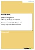 Entwicklung eines Marken-Risikomanagements