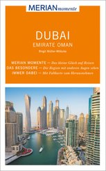 MERIAN momente Reiseführer Dubai, Emirate, Oman