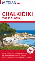 MERIAN live! Reiseführer Chalkidiki, Thessaloniki