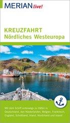 MERIAN live! Reiseführer Kreuzfahrt Nördliches Westeuropa
