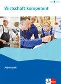 Wirtschaft kompetent - Arbeitsheft