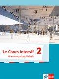 Le Cours intensif, Ausgabe 2016: Grammatisches Beiheft; .2