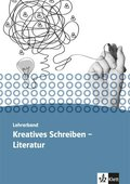 Kursbuch Kreatives Schreiben - Literatur, Lehrerband Oberstufe