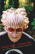 Krause Haare - krauser Sinn