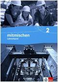 Mitmischen, Neubearbeitung Nordrhein-Westfalen und Hamburg: 7./8. Schuljahr, Lehrerband; Bd.2
