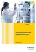 Innovationspotenziale der Biotechnologie
