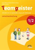 Teamgeister, Ausgabe 2015: 1./2. Schuljahr, Lehrerhandreichung