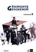 Geschichte und Geschehen, Ausgabe K für Bayern: Lehrerband 9. Schuljahr; .4