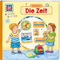 Die Zeit - Was ist was Kindergarten Bd.8