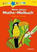 Mein dickes Mathe-Malbuch, Rechnen 1. Klasse