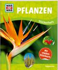 Pflanzen - Was ist was Stickerheft