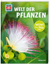 WAS IST WAS - Welt der Pflanzen - Über 150 Pflanzen von A - Z
