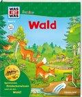 Wald - Was ist was junior Bd.12