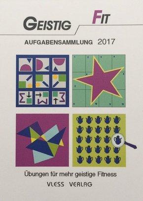 Geistig Fit Aufgabensammlung 2017