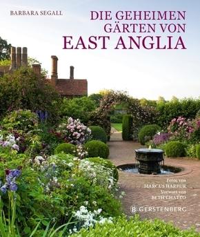 Die geheimen Gärten von East Anglia
