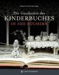 Die Geschichte des Kinderbuches in 100 Büchern