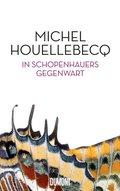 In Schopenhauers Gegenwart
