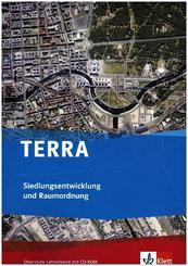 TERRA Siedlungsentwicklung und Raumordnung, Lehrerband mit CD-ROM