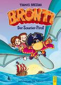 Bronti - Der Saurier-Pirat
