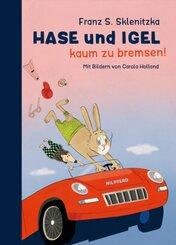 Hase und Igel - Kaum zu bremsen!
